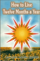 How to Live Twelve Months a Year