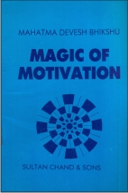 Magic of Motivation