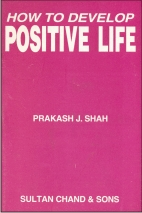 How to Develop Positive Life