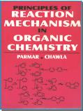 Principles of Reaction Mechanism in Organic Chemistry